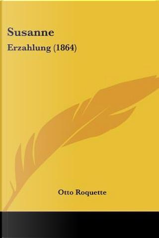 Susanne by Otto Roquette