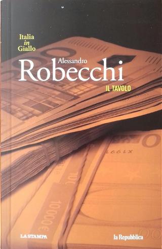 Il tavolo by Alessandro Robecchi
