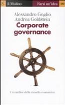 Corporate governance. Un cardine della crescita economica by Alessandro Goglio, Andrea Goldstein