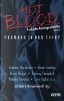 Hot Blood 2. Fremder in der Nacht. Erotische Horrorgeschichten by Brian Hodge, Brian Lumley, Graham Masterton, Jeff Gelb, Michael Garrett, Ramsey Campbell