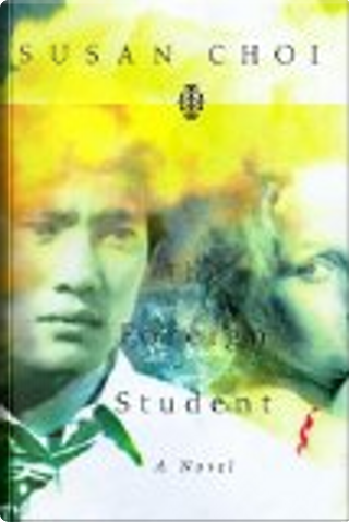 Foreign Student by Susan Choi