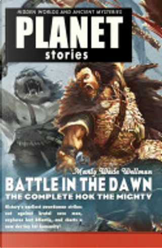 Battle in the Dawn by Manly Wade Wellman