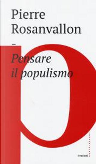 Pensare il populismo by Pierre Rosanvallon