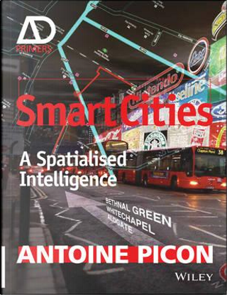Smart Cities by Antoine Picon