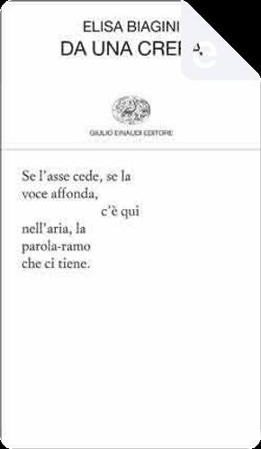 Da una crepa by Elisa Biagini