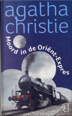 Moord in de Oriënt-Expres by Agatha Christie
