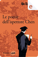 Le poesie dell'ispettore capo Chen by Qiu Xiaolong