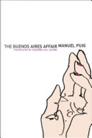 The Buenos Aires Affair by Manuel Puig