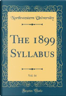 The 1899 Syllabus, Vol. 14 (Classic Reprint) by Northwestern University
