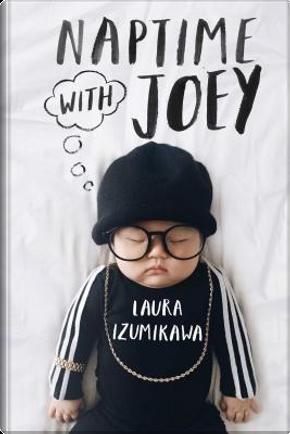 Naptime with Joey by Laura Izumikawa