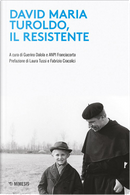 David Maria Turoldo, il resistente