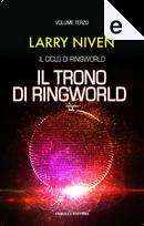 Il trono di Ringworld by Larry Niven
