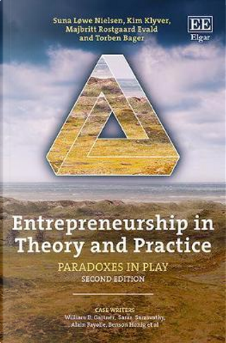 Entrepreneurship in Theory and Practice by Suna Løwe Nielsen