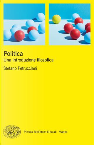 Politica by Stefano Petrucciani