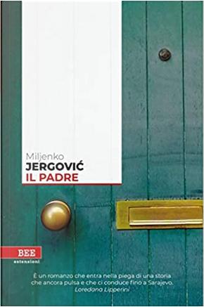 Il padre by Miljenko Jergović