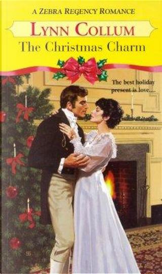 The Christmas Charm by Lynn Collum