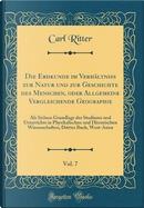 Die Erdkunde im Verhältniss zur Natur und zur Geschichte des Menschen, oder Allgemeine Vergleichende Geographie, Vol. 7 by Carl Ritter
