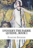 Spenser's The Faerie Queene, Book I by Edmund Spenser
