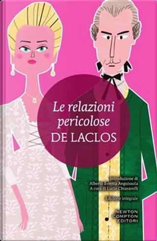Le relazioni pericolose by Pierre Choderlos De Laclos