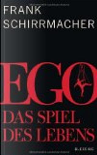 Ego by Frank Schirrmacher