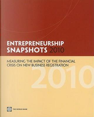 Entrepreneurship Snapshots 2010 by World Bank
