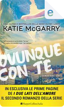 Ovunque con te by Katie McGarry