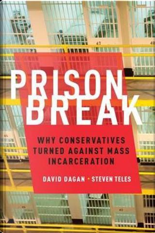 Prison Break by David Dagan
