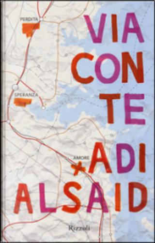 Via con te by Adi Alsaid