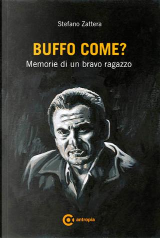 Buffo come? by Stefano Zattera
