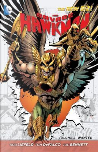 The Savage Hawkman 2 by Rob Liefeld
