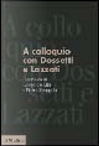 A colloquio con Dossetti e Lazzati by Pietro Scoppola, Leopoldo Elia