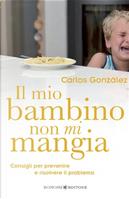 Il mio bambino non mi mangia by Carlos Gonzalez