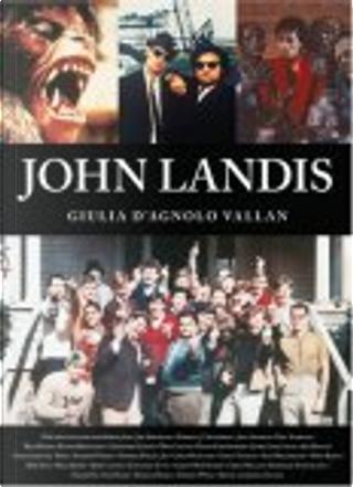 John Landis by Giulia D'Agnolo Vallan