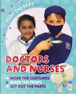 Doctors and Nurses by Liz Gogerly