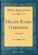 Helen Eliza Garrison by William Lloyd Garrison