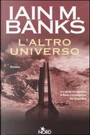 L' altro universo by Iain M. Banks