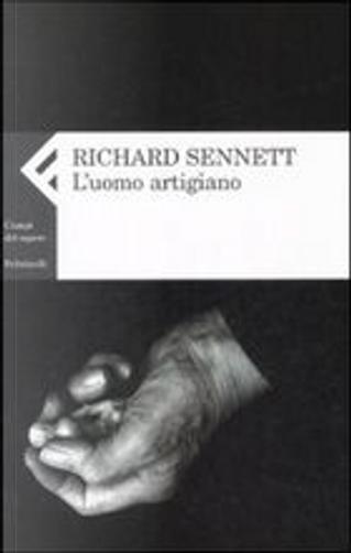 L'uomo artigiano by Richard Sennett