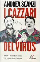 I cazzari del virus by Andrea Scanzi