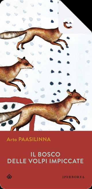 Il bosco delle volpi impiccate by Arto Paasilinna