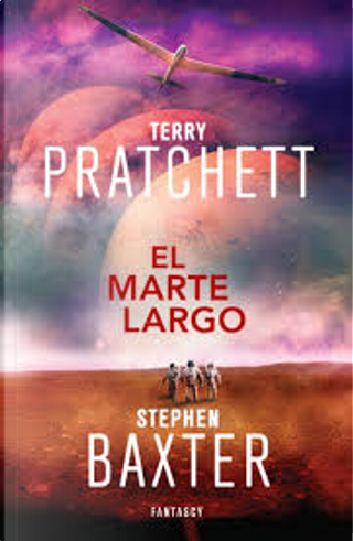 El Marte largo by Stephen Baxter, Terry Pratchett