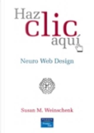 Haz clic aquí by Susan M. Weinschenk