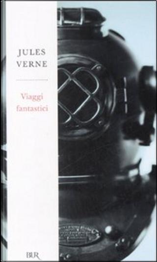 Viaggi fantastici by Jules Verne