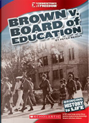 Brown V. Board of Education by Peter Benoit
