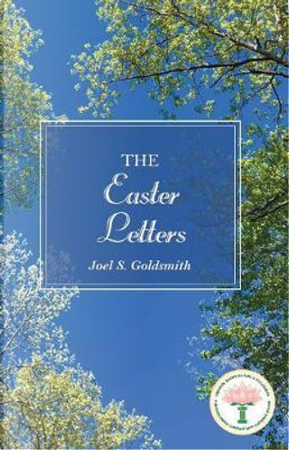 The Easter Letters by Joel S. Goldsmith