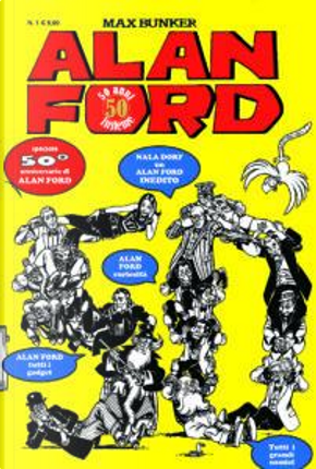 Alan Ford 50 anni insieme n. 1 by Max Bunker