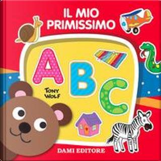 Il mio primissimo ABC by Casalis Anna