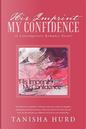 His Imprint My Confidence by Tanisha Hurd