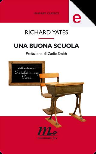 Una buona scuola by Richard Yates