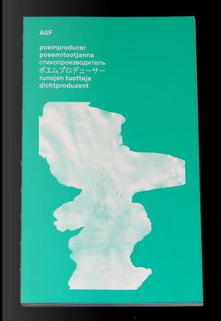 Poemproducer - Poeemitootjanna - Стихопроизводитель - Runojen tuottaja - Dichtproduzent by AGF