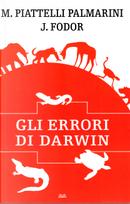 Gli errori di Darwin by Jerry A. Fodor, Massimo Piattelli Palmarini